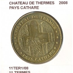 11 TERMES CHATEAU DE THERMES PAYS CATHARE 2008 SUP-