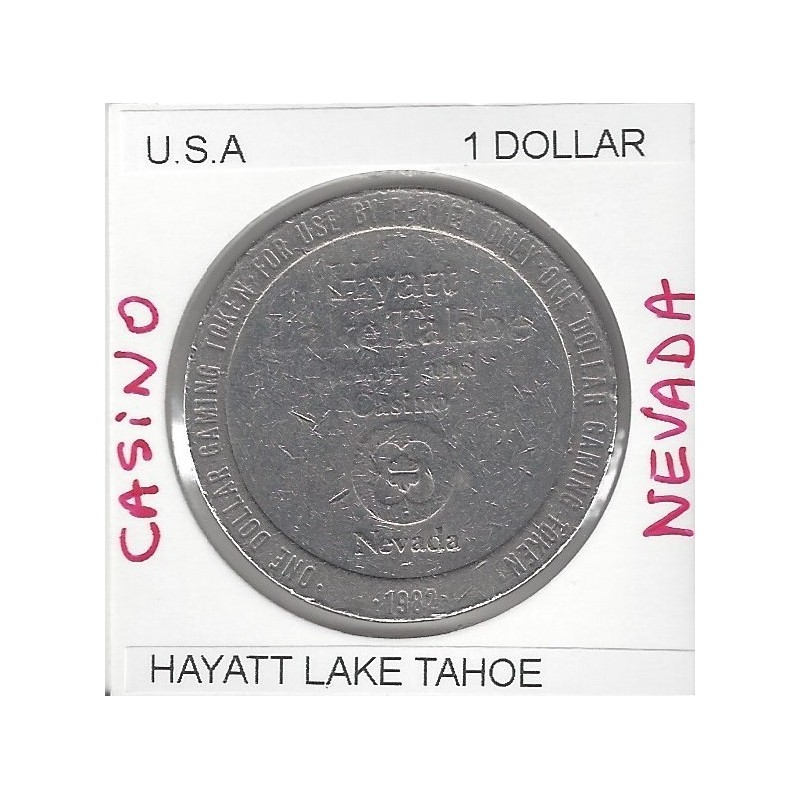 CASINO NEVADA 1 DOLLAR HAYATT LAKE TAHOE