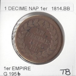 1 DECIME NAPOLEON 1 er  1814 point BB TB