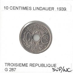 10 CENTIMES LINDAUER .1939. SUP/NC