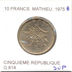 10 Francs MATHIEU 1975 B SUP