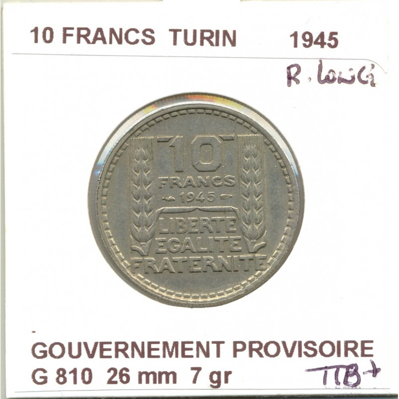 10 FRANCS TURIN 1945 R.LONG  TTB+