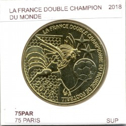 75 PARIS 2018 LA FRANCE DOUBLE CHAMPION DU MONDE DE FOOTBALL SUP