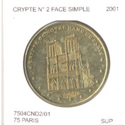 75 PARIS CRIPTE DE NOTRE DAME DE PARIS Numero 2 FACE SIMPLE 2001 SUP
