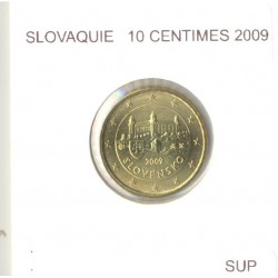 SLOVAQUIE 2009 10 CENTIMES SUP