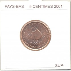 HOLLANDE (PAYS-BAS) 2001 5 CENTIMES SUP