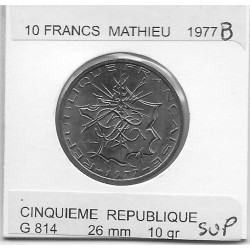 FRANCE 10 Francs MATHIEU 1977 B SUP