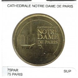 75 PARIS CATHEDRALE NOTRE DAME DE PARIS SUP